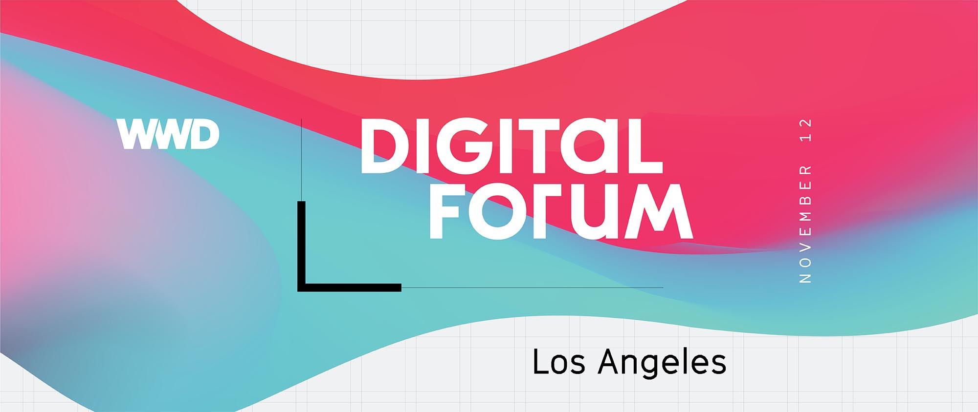 WWD Digital Forum LA